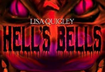 Hell's Bell de Lisa Quigley. Amistad, Religión y Eldiablo.