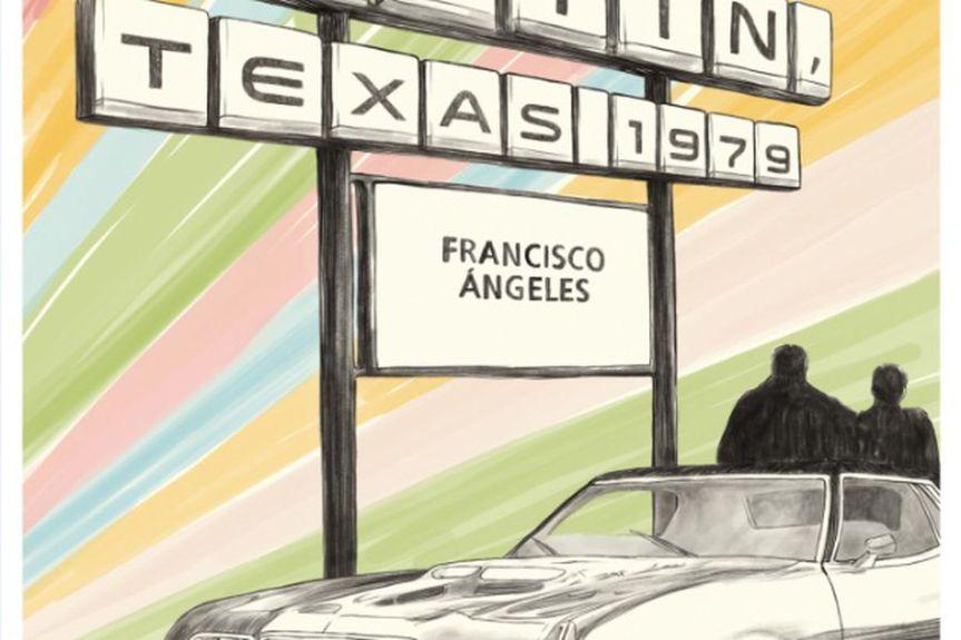 Austin, Texas 1979, Gran Novela del Peruano FranciscoÁngeles.