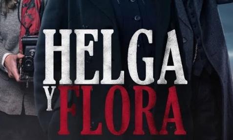 Helga y Flora. Un Western Patagónico Con Tintes deNoir.