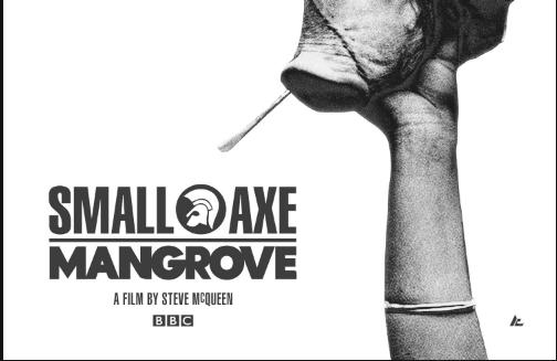 Small Axe: Mangrove. Injusticias y Racismos en un potentedrama.